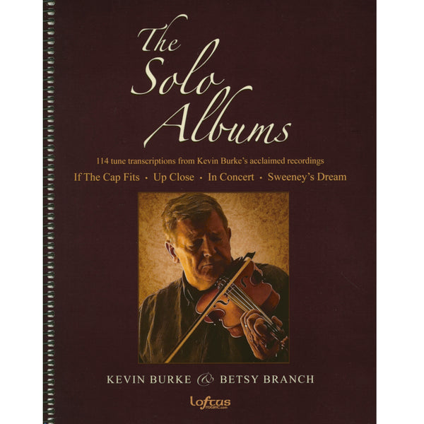 """The Solo Albums"" - by Kevin Burke and Betsy Branch"