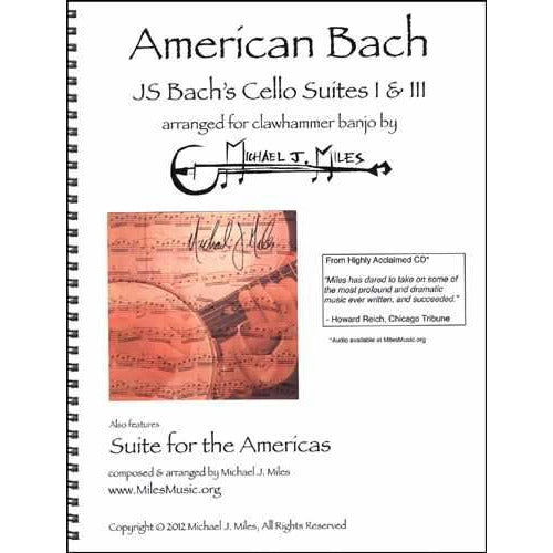 American Bach: J.S. Bach's Cello Suites I & III