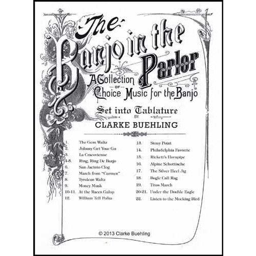 The Banjo in the Parlor: A Collection of Choice Music for the Banjo