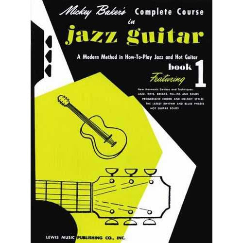 Mickey Baker's Complete Course in Jazz Guitar, Book I