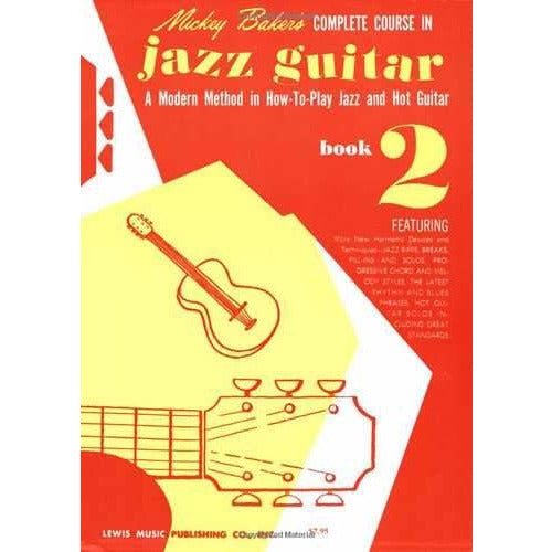 Mickey Baker's Complete Course in Jazz Guitar, Book 2