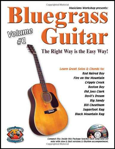 Bluegrass Guitar-The Right Way Is the Easy Way, Volume One