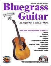Bluegrass Guitar-The Right Way Is the Easy Way, Volume Two