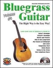 Bluegrass Guitar-The Right Way Is the Easy Way, Volume Four