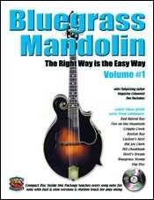 Bluegrass Mandolin-The Right Way Is the Easy Way, Vol 1