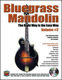 Bluegrass Mandolin-The Right Way Is the Easy Way, Vol 2
