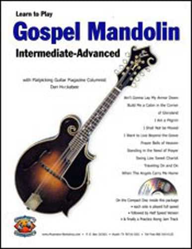 Learn to Play Gospel Mandolin - Intermediate / Advanced, Vol. 1