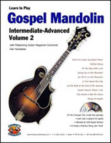 Learn to Play Gospel Mandolin - Intermediate / Advanced, Vol. 2