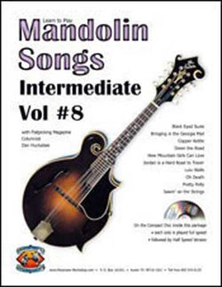 Learn to Play Mandolin Songs - Intermediate / Advanced, Vol. #8