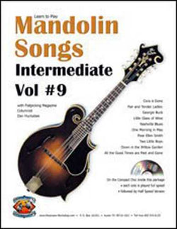 Learn to Play Mandolin Songs - Intermediate / Advanced, Vol. #9