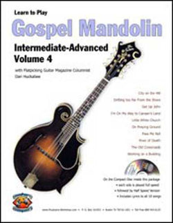 Learn to Play Gospel Mandolin - Intermediate / Advanced, Vol. 4