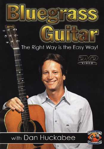 Bluegrass Guitar-The Right Way Is the Easy Way!