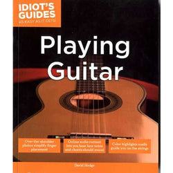The Complete Idiot's Guide to Playing the Guitar
