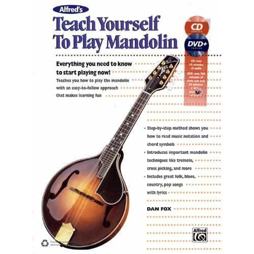 Alfred's Teach Yourself to Play Mandolin - Everything You Need to Know to Start Playing Now!