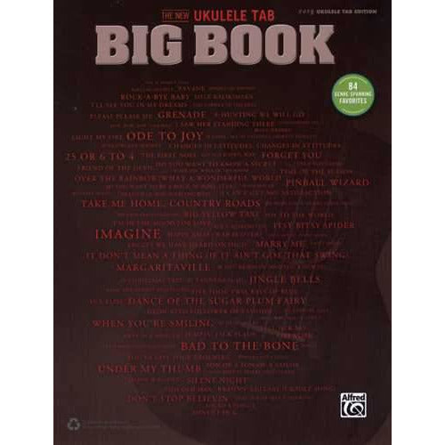 The New Ukulele Tab Big Book - 84 Genre-Spanning Favorites