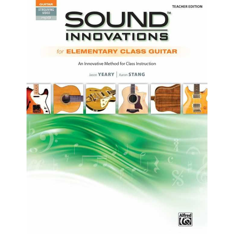 Sound Innovations for Elementary Class Guitar - Teacher Edition