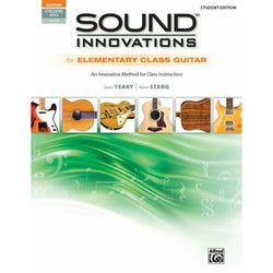 Sound Innovations for Elementary Class Guitar - Student Edition