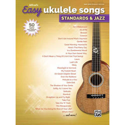 Alfred's Easy Ukulele Songs: Standards & Jazz