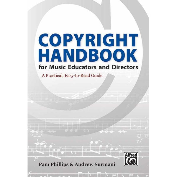 Copyright Handbook for Music Educators and Directors