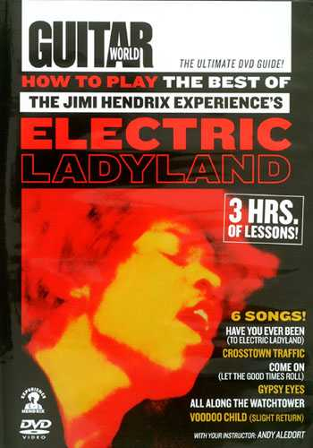 "DVD - Guitar World: How to Play the Best of the Jimi Hendrix Experience's ""Electric Ladyland"""