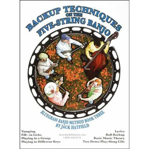 Backup Techniques On the Five-String Banjo - Bluegrass Banjo Method Book Three