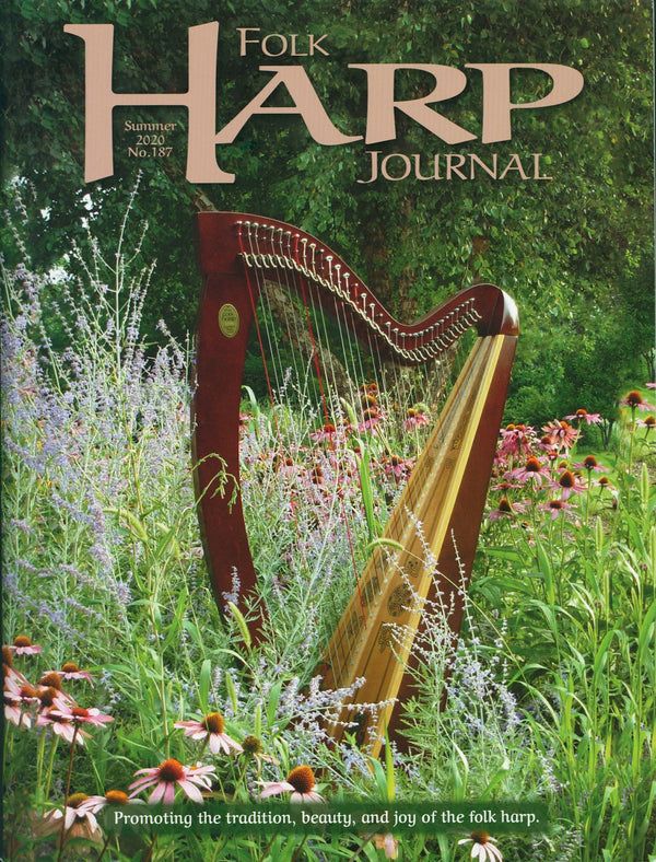 Folk Harp Journal - Summer 2020 Issue #187