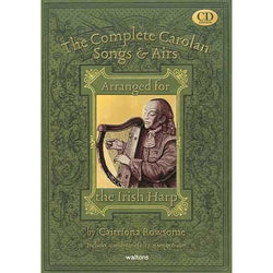 The Complete Carolan Songs & Airs - Arranged for the Irish Harp