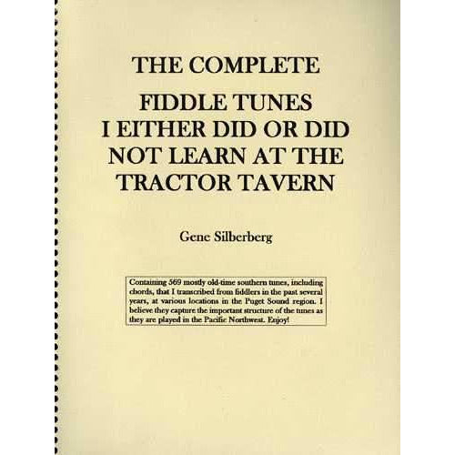 The Complete - Fiddle Tunes I Either Did or Did Not Learn at the Tractor Tavern