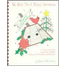 We Wish You a Merry Christmas: 30 Christmas Carols for Hammer Dulcimer