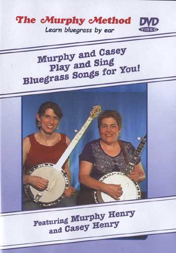 DVD - Murphy and Casey Play and Sing Bluegrass Songs for You