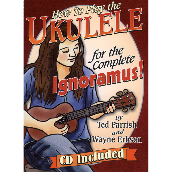 Ukulele for the Complete Ignoramus!
