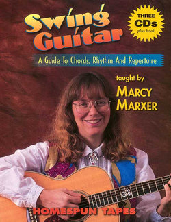 Swing Guitar: A Guide to Chords, Rhythm and Repertoire