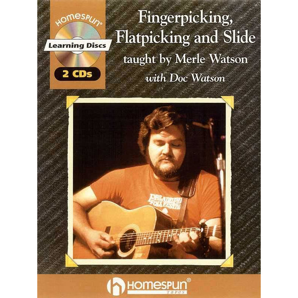 Fingerpicking, Flatpicking and Slide - Guitar Styles of Merle Watson