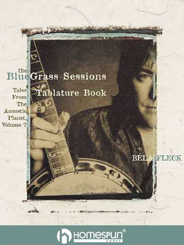 Bela Fleck's the Bluegrass Sessions - Tales From the Acoustic Planet, Volume 2