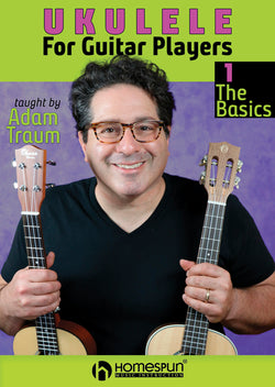 Ukulele for Guitar Players - Lesson 1: The Basics