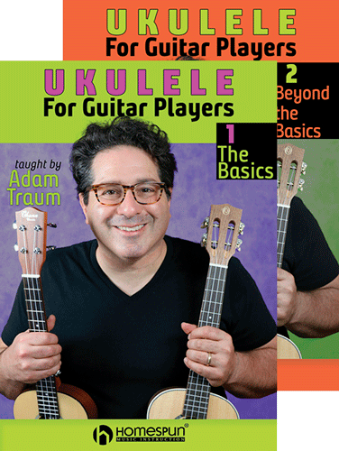 Ukulele for Guitar Players: Two Video Set