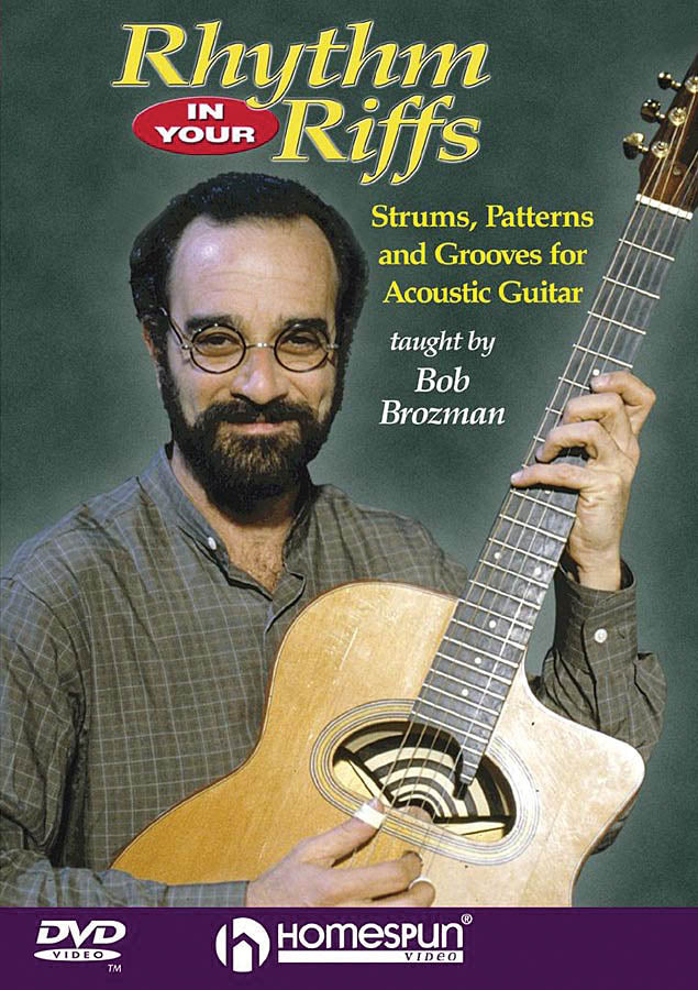 DVD - Rhythm in Your Riffs - Strums, Patterns and Grooves for Acoustic Guitar