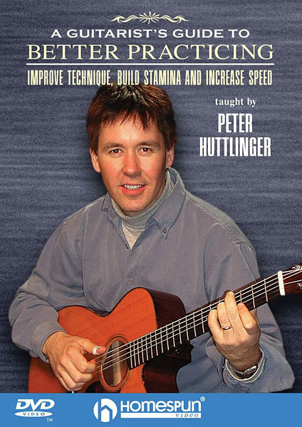 DVD-A Guitarist's Guide to Better Practicing - Improve Technique, Build Stamina and Increase Speed