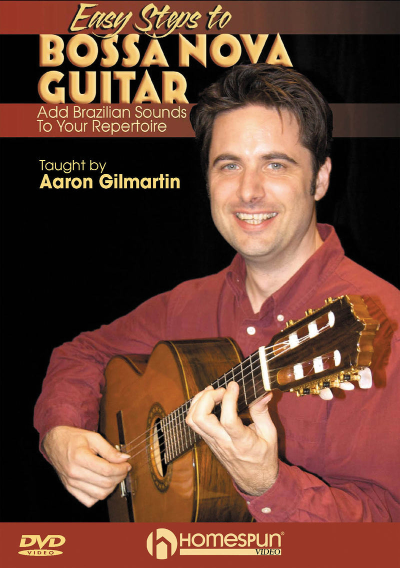 DVD - Easy Steps to Bossa Nova Guitar - Add Brazilian Sounds to Your Repertoire