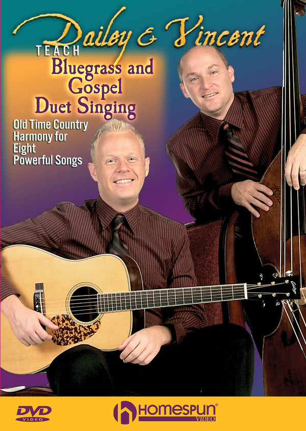 DVD - Dailey & Vincent Teach Bluegrass and Gospel Duet Singing - Old Time Country Harmony