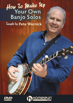 "DVD - Make Up Your Own Banjo Solos: What to Play When It's Your Turn to ""Take It!"""