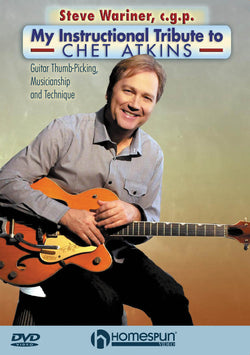 DVD - Steve Wariner, C.G.P. - My Instructional Tribute to Chet Atkins