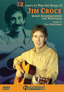 DVD - Learn to Play the Songs of Jim Croce: Vol. 2 - Guitar Accompaniment and Techniques