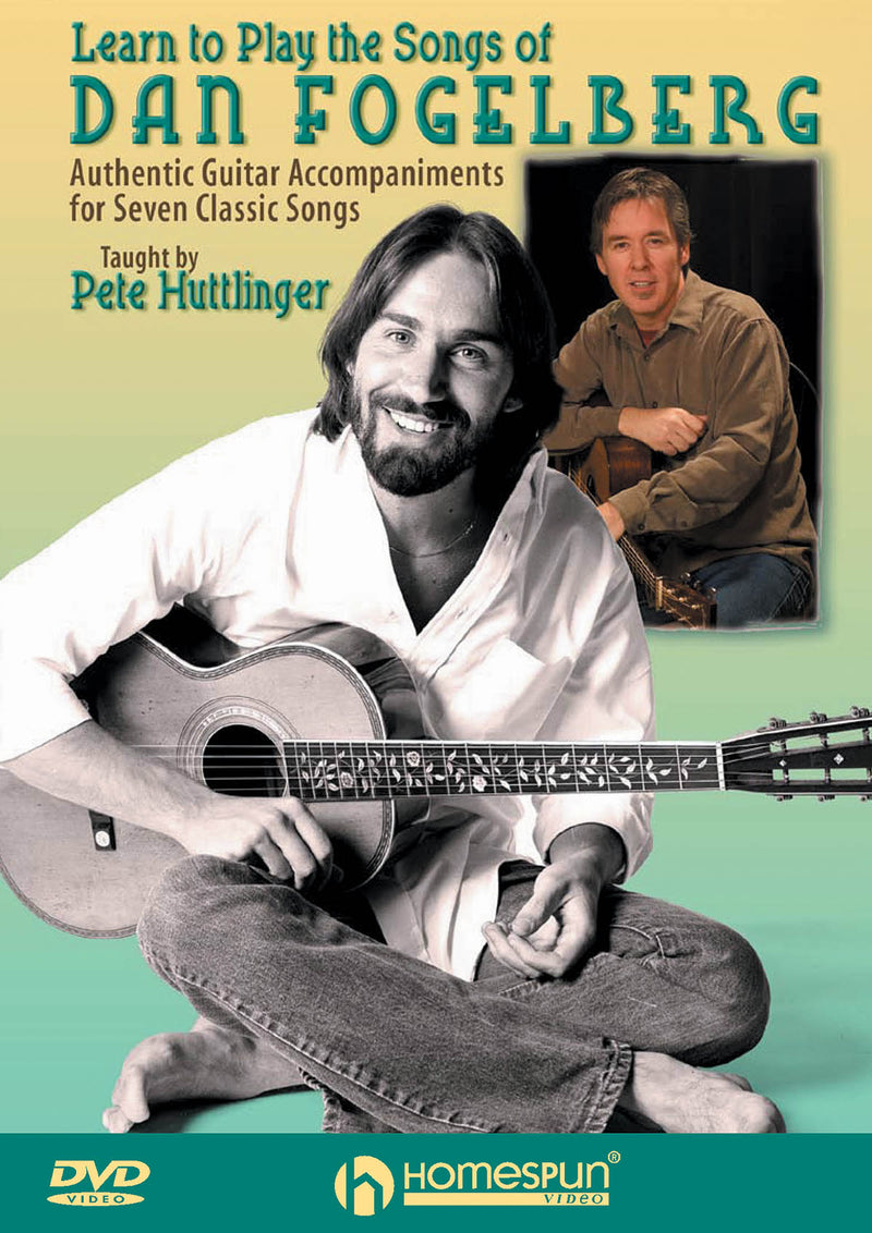 DVD - Learn to Play the Songs of Dan Fogelberg - Authentic Guitar Accompaniment for 7 Classic Songs