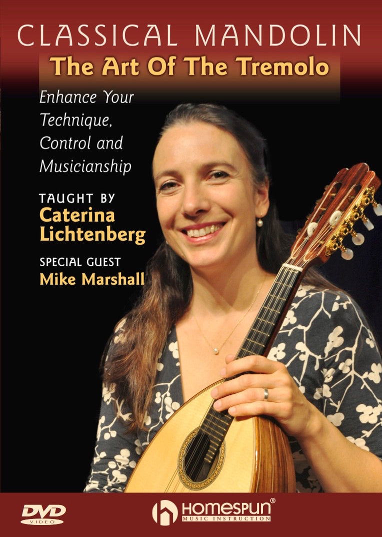 DVD - Classical Mandolin: The Art of the Tremolo - Enhance Your Technique,  Control and Musicianship