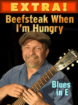 "Beefsteak When I'm Hungry - Blues in E by James ""Son"" Thomas"