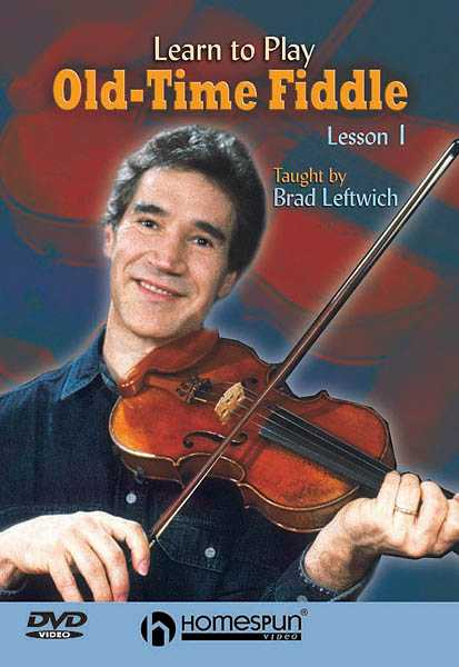 DVD - Learn to Play Old-Time Fiddle: Vol. 1