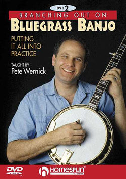 DVD - Branching Out On Bluegrass Banjo: Vol. 2 - Putting It All Into Practice
