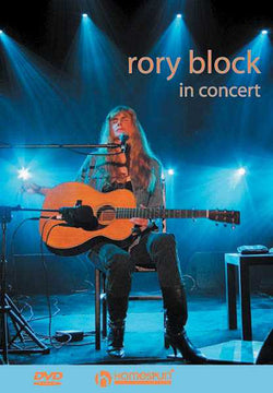 DVD - Rory Block in Concert - Live at the Sheldon Concert Hall