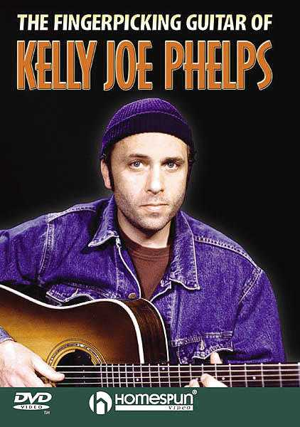 DVD-The Fingerpicking Guitar of Kelly Joe Phelps